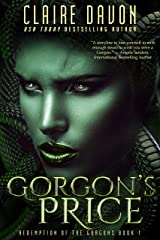 Gorgon's Price (Redemption of the Gorgons Book 1) Kindle Edition