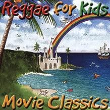 Reggae for Kids Movie Classics