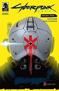 Cyberpunk 2077: Trauma Team #1 (The World of Cyberpunk 2077)