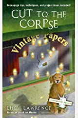 Cut to the Corpse (A Decoupage Mystery Book 2) Kindle Edition
