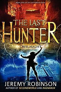 The Last Hunter - Onslaught (Book 5 of the Antarktos Saga)