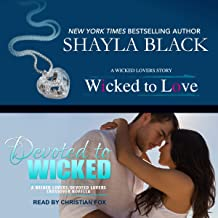 Wicked to Love/Devoted to Wicked: Wicked Lovers Series