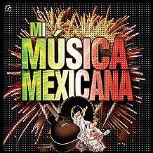 Mejor Mi Musica Mexicana