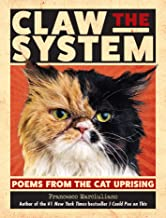 Claw the System: Poems from the Cat Uprising