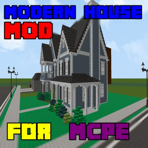 House Mods For MCPE Modern 2018
