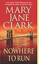 Nowhere to Run: A Novel (Key News Thrillers Book 6)