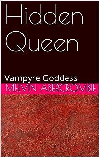Hidden Queen: Vampyre Goddess