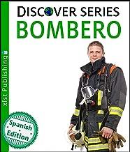 Bombero (Firefighter) (Xist Kids Spanish Books) (Spanish Edition)