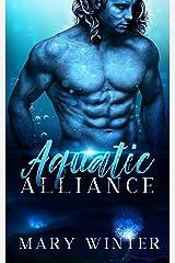 Aquatic Alliance Kindle Edition