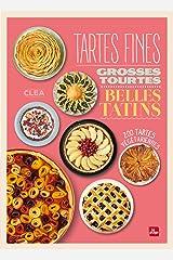 Tartes fines, grosses tourtes et belles tatins (Cuisine) Format Kindle
