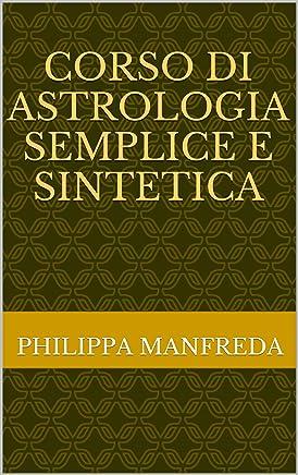 Corso di Astrologia Semplice e Sintetica