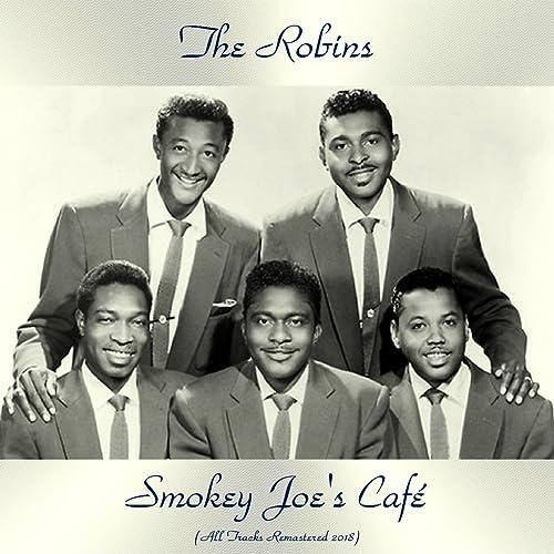 Amazon Music - The RobinsのSmokey Joe's Café (Remastered 2018 ...
