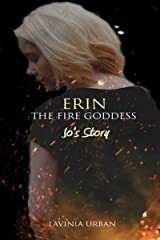 Erin the Fire Goddess:Jo's Story (#3.5) Kindle Edition