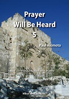 【電子書籍】『Prayer Will Be Heard』5 (English Edition)