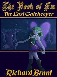 The Book of Em: The Last Gatekeeper