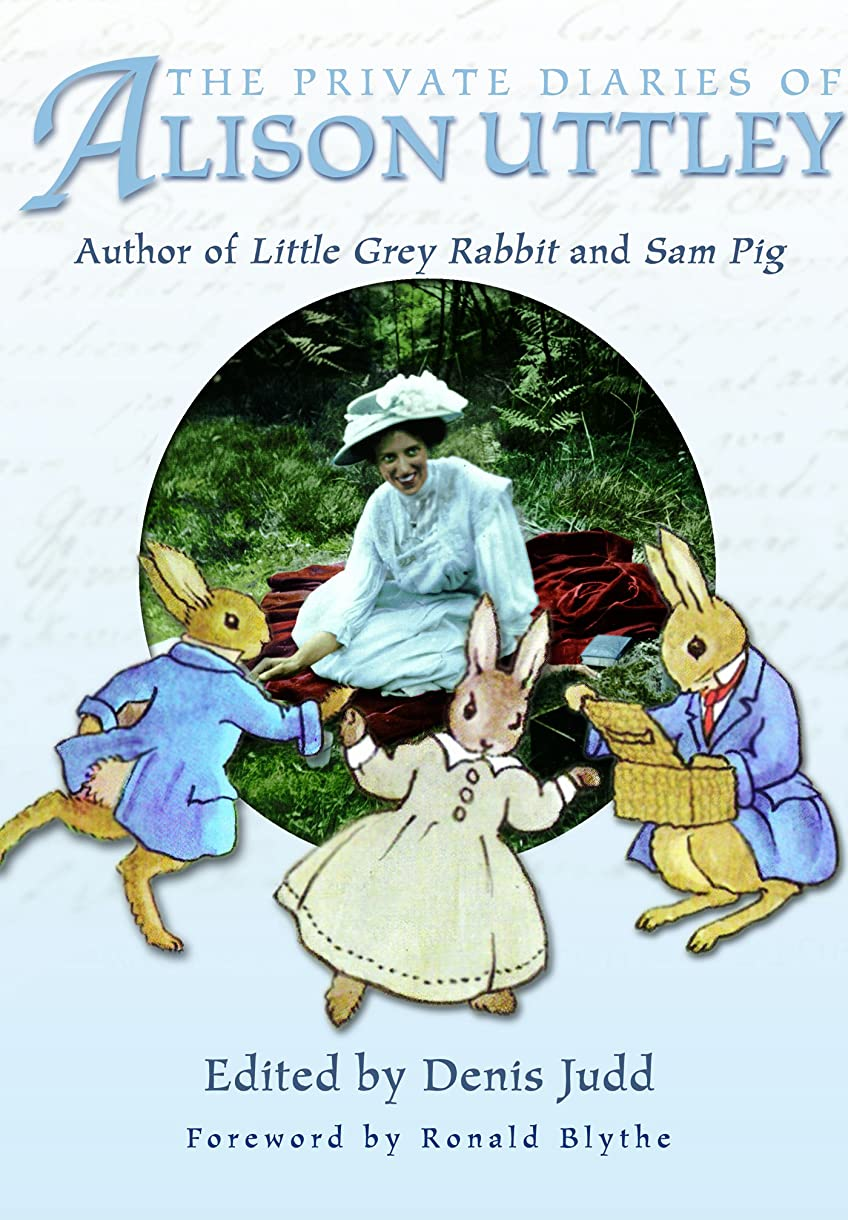 会員配置空The Private Diaries of Alison Uttley: Author of Little Grey Rabbit, Foreword by Ronald Blythe (English Edition)