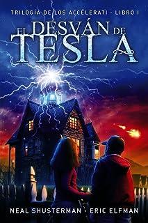 comprar comparacion El desván de Tesla: Trilogía de los Accelerati, 1 (LITERATURA JUVENIL (a partir de 12 años) - Narrativa juvenil)