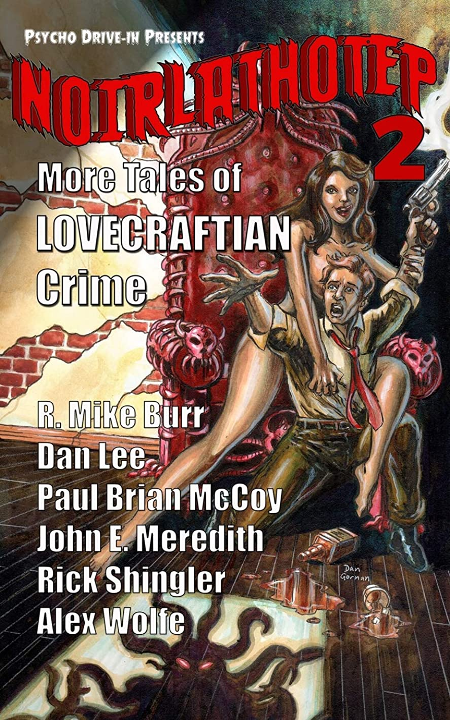 自明一貫性のない緩めるNoirlathotep 2: More Tales of Lovecraftian Crime