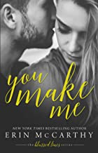 You Make Me (Blurred Lines Book 1)