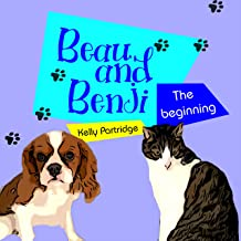 Beau & Benji: The Beginning