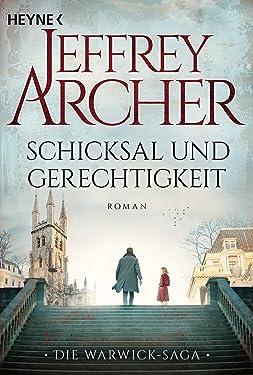 Schicksal und Gerechtigkeit: Roman (Die Warwick-Saga 1) (German Edition)