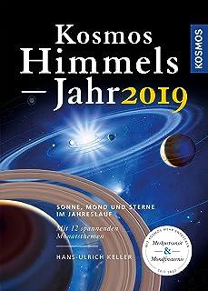 Kosmos Himmelsjahr 2019: Sonne, Mond und Sterne im Jahreslau