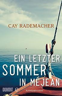Ein letzter Sommer in Méjean: Kriminalroman (German Edition)