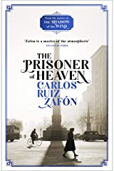 The Prisoner of Heaven: The Cemetery of Forgotten Books 3 (The Cemetery of Forgotten Series) (English Edition) Format Kindle