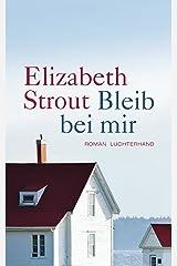 Bleib bei mir: Roman (German Edition) Kindle Edition