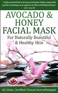 AVOCADO & HONEY FACIAL MASK - FOR NATURALLY BEAUTIFUL & HEALTHY SKIN (Essential Oil Spa)