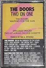 Doors/Waiting Forthe Sun