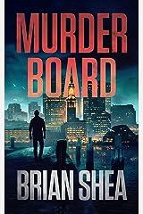 Murder Board (Boston Crime Thriller Book 1) Kindle Edition