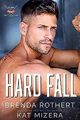 Hard Fall : A St. Louis Mavericks Hockey Romance Kindle Edition