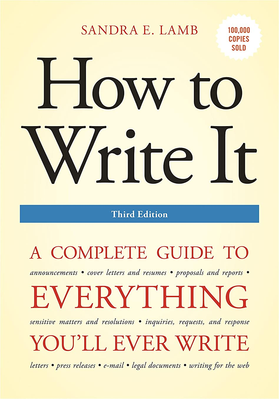 たくさん感じにおいHow to Write It, Third Edition: A Complete Guide to Everything You'll Ever Write (How to Write It: Complete Guide to Everything You'll Ever Write) (English Edition)