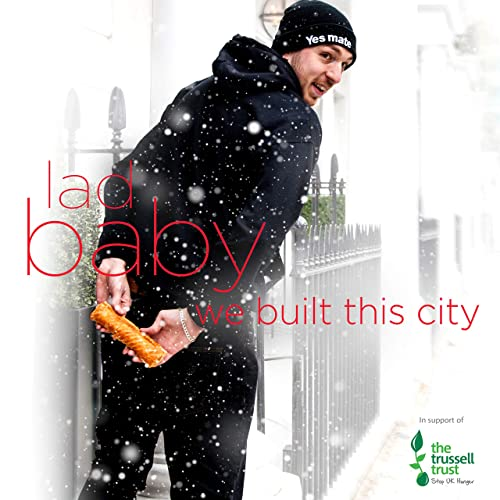 LadBaby  - We Built This City