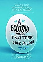 A Eclosao do Twitter (Em Portugues do Brasil)