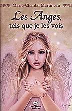 Les anges, tels que je les vois (French Edition)