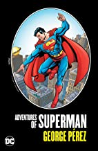 Adventures of Superman by George Perez (Superman (2011-2016)) (English Edition)