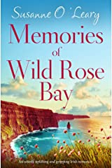 Memories of Wild Rose Bay: An utterly uplifting and gripping Irish romance (Sandy Cove Book 5) Kindle Edition