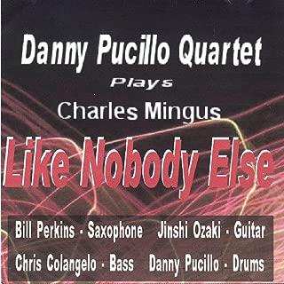 Bill Perkins Danny Pucillo Quartet Plays Charles Mingus Like Nobody Else