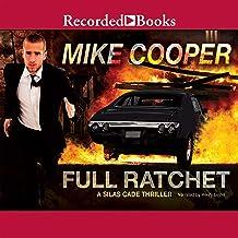 Full Ratchet: A Silas Cade Thriller, Book 2