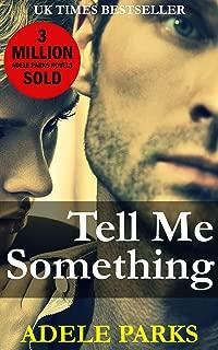 Tell Me Something