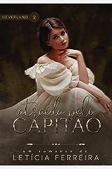 Atraída pelo capitão (Neverland Livro 2) eBook Kindle