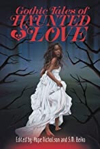 Gothic Tales of Haunted Love