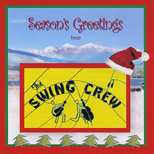 Seasons Greetings From the Swing Crew by The Swing Crew on Amazon