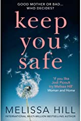 Keep You Safe: a tear-jerking and compelling story that will make you think from the international multi-million bestselling author Kindle Edition