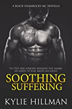 Soothing Suffering (Black Shamrocks MC Book 1)
