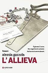 L'allieva (Alice Allevi Vol. 1) Formato Kindle