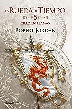 Cielo en Llamas nº 05/14 (Biblioteca Robert Jordan)