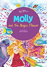 Molly and the Magic Flower: Chapter Book (Molly the Sea Cow 1)